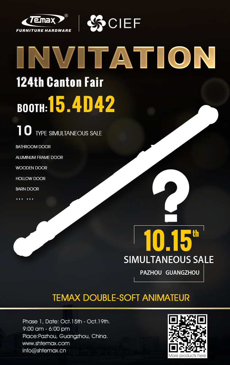 Invitation 124th Canton Fair Temax hardware BOOTH:15.4D42
